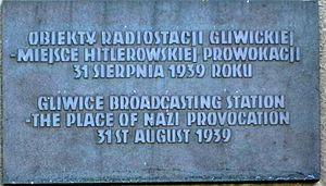 Gleiwitz incident - Plaque on site commemorating the incident