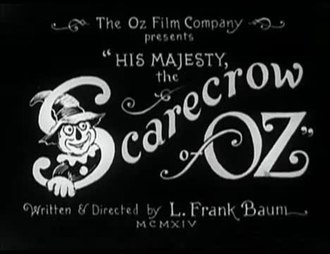 Fichier:His Majesty, the Scarecrow of Oz (1914).webm