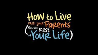 <i>How to Live with Your Parents (For the Rest of Your Life)</i> television series