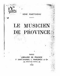René Martineau: Le Musicien de province