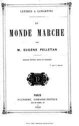 Eugène Pelletan: Le Monde marche, Lettres à Lamartine