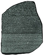 The Rosetta stone enabled linguists to begin the process of hieroglyph decipherment.