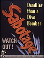 Sabotage. Deadlier than a dive bomber. Watch out^ - NARA - 535208.jpg