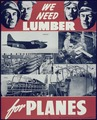 """We need lumber for planes"" - NARA - 513946.tif"