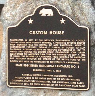 Old Customhouse (Monterey, California) - Image: 1Custom House