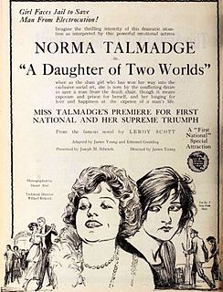 <i>A Daughter of Two Worlds</i> 1920 film by James Young