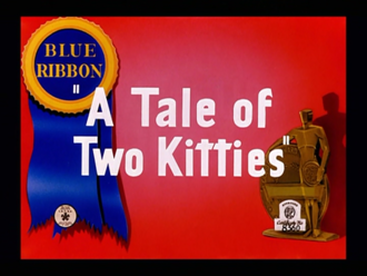 A Tale of Two Kitties - Blue Ribbon reissue title card