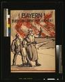 Bayern! Euerer Land steht in Flammen! LCCN2004665833.tif