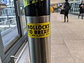 Bollocks to Brexit sticker, Heathrow Terminal 5, London, UK (49339550062).jpg