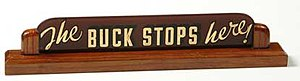 """The famous """"The Buck Stops Here"""" sig..."""