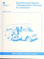 Coordinating Special Transportation Services in Louisiana (IA coordinatingspe8908urba 0).pdf