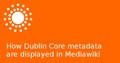 Dublin Core metadata in Mediawiki.png