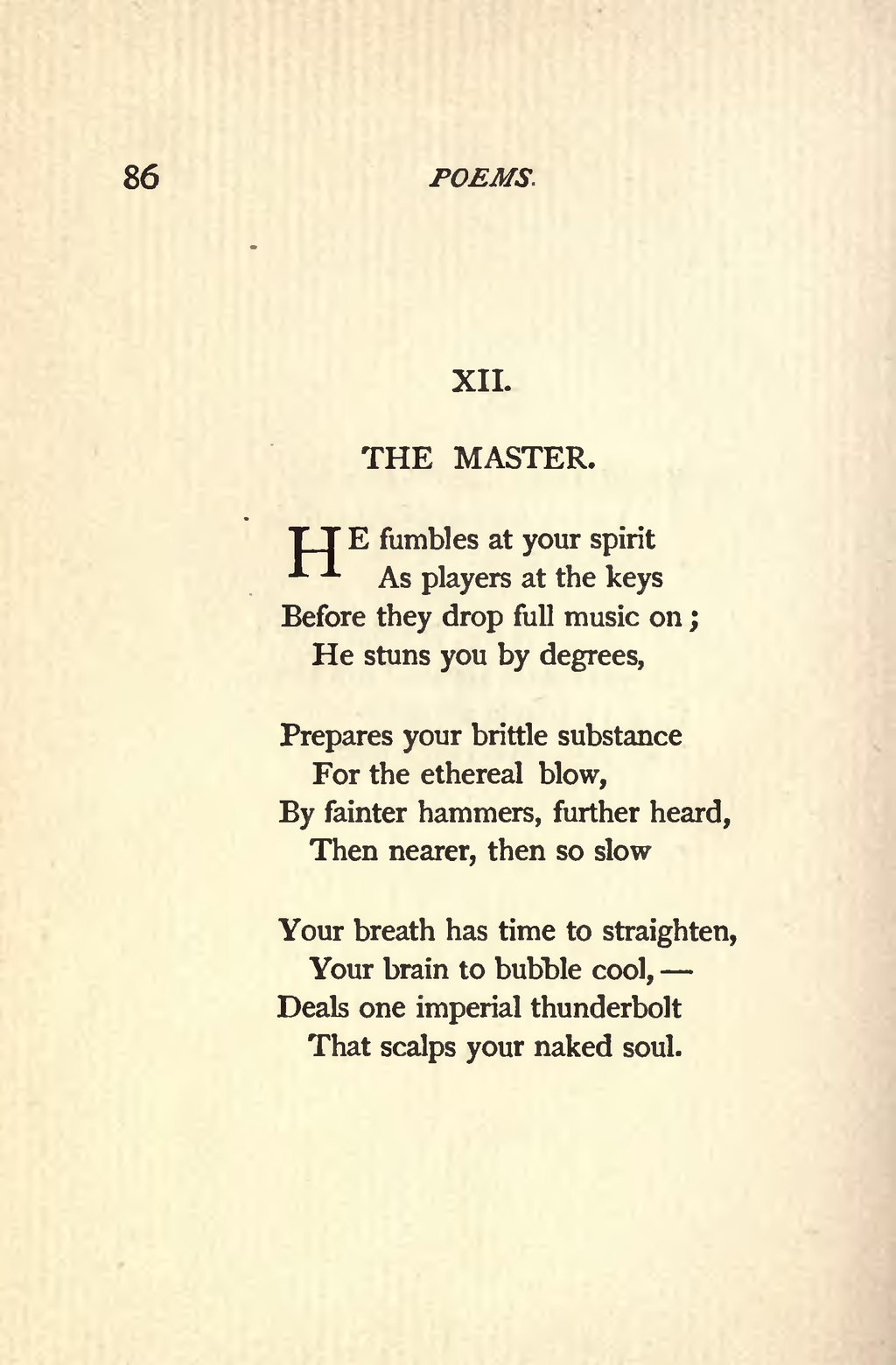 he fumbles at your spirit