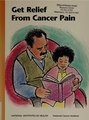 Get Relief From Cancer Pain (IA getrelieffromca00nati).pdf