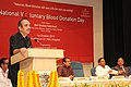 """Ghulam Nabi Azad addressing at the inauguration of the Voluntary Blood Donation Camp and the """"Sensitization Workshop on Blood Safety– (Safe blood for All)"""" on the occasion of the National Voluntary Blood Donation Day.jpg"""