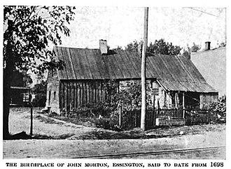 John Morton (American politician) - Birthplace of John Morton