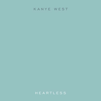 Heartless (Kanye West song) - Image: Kanyewestheartless