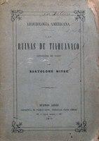 Las ruinas de Tiahuanaco - Bartolome Mitre.pdf