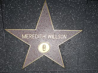 Meredith Willson - Star on the Hollywood Walk of Fame at 6411 Hollywood Blvd.