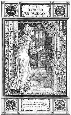"The Robber Bridegroom (fairy tale) - Illustration of ""The Robber Bridegroom"" from Household Stories by the Brothers Grimm, translated by Lucy Crane, illustrated by Walter Crane, first published by Macmillan and Company in 1886."