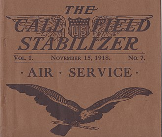 Call Field - Top half of the cover of The Call Field Stabilizer Vol.1 No.7, November 15, 1918. Published monthly by the U.S. Aviation School at Call Field, Wichita Falls, TX.