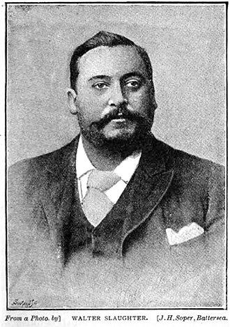 Walter Slaughter - Walter Alfred Slaughter 1892