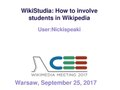 WikiStudia - How to involve students in Wikipedia - CEE Meeting 2017 by nickispeaki (Chernihiv).pdf