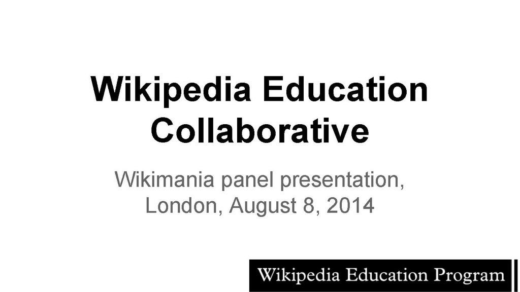 Collaborative Teaching Wikipedia ~ File wikimania collaborative presentation pdf