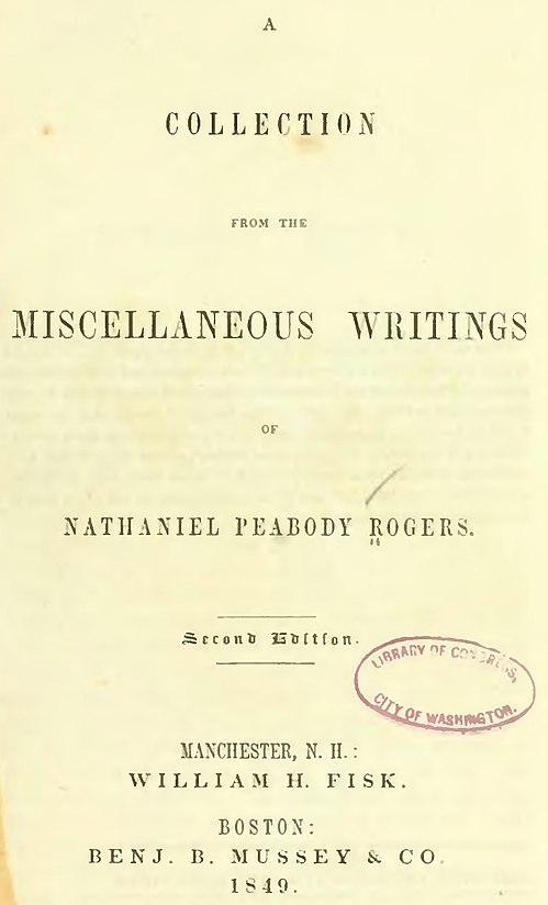 Collection from the miscellaneous writings of Nathaniel Peabody Rogers published in 1849
