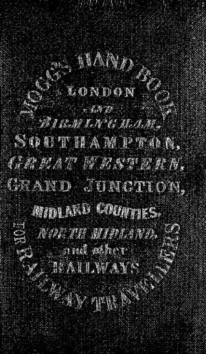 Edward Mogg - Mogg's Handbook for Railway Travellers, 1840