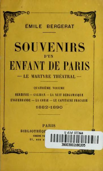 File:Bergerat - Souvenirs d'un enfant de Paris, vol. 4, 1913.djvu