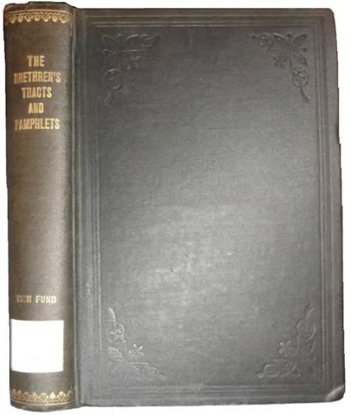 File:Brethren's tracts and pamphlets (Gish Fund edition, 1900).djvu