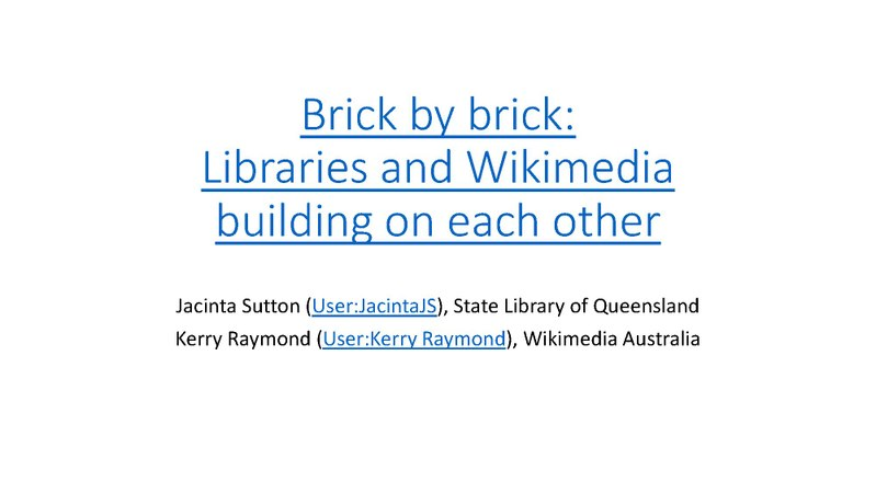 File:Brick By Brick - Libraries and Wikimedia building on each other, Wikimania 2017.pdf