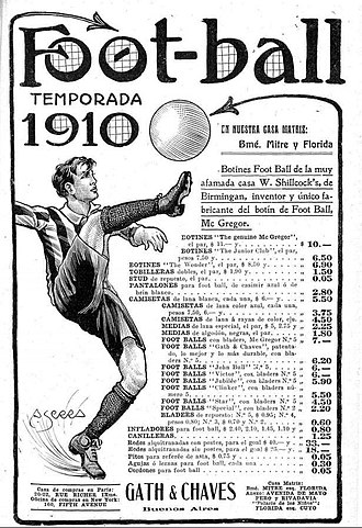 "Football boot - Gath & Chaves advertisement promoting ""foot-ball"" products, including boots by British manufacturer Mc Gregor at mn$10, Argentina, 1910"
