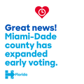Great News! Miami Dade has expanded early voting.png