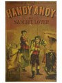 Handy Andy - a tale of Irish life (IA 15041641.3014.emory.edu).pdf