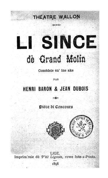 File:Henri Baron, Jean Dubois - Li since dè grand molin, 1898.djvu
