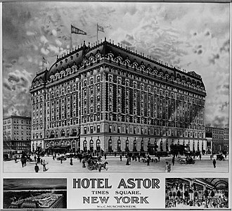 Clinton and Russell - Hotel Astor, NYC (razed)