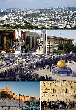 From upper left: Jerusalem skyline viewed from Givat ha'Arba, Mamilla, the Old City and the Dome of the Rock, a souq in the Old City, the Knesset, the Western Wall, the Tower of David and the Old City walls