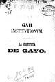 La Instituta de Gayo - descubierta recientemente en un palimpsecto de la Biblioteca Capitular de Verona (IA BRes010494).pdf