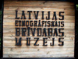The Ethnographic Open-Air Museum of Latvia - Image: Latvijas Etnogrāfiskais brīvdabas muzejs, signboard