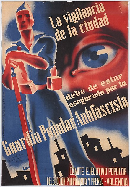 "An anti-fascist poster from the libertarian socialist factions of Madrid, Spain reading ""The surveillance of the city must be ensured by the Antifascist Popular Guard"" as a warming of Nationalist terrorism Museo Reina Sofia cartel 1.jpg"
