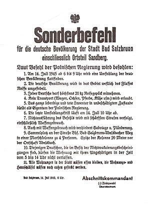 Oder–Neisse line - Polish authorities issued an order to the population of Bad Salzbrunn (Szczawno-Zdrój) to force them to immediately leave Poland on 14 July 1945, issued at 6 a.m. to be executed until 10 am