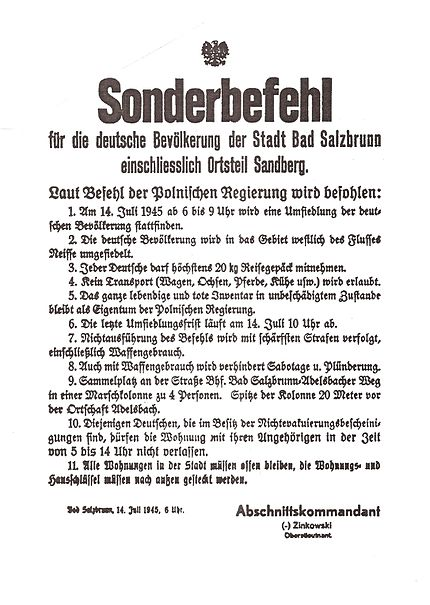 Polish authorities issued an order to the population of Bad Salzbrunn (Szczawno-Zdroj) to force them to immediately leave Poland on 14 July 1945, issued at 6 a.m. to be executed until 10 am Polskie obwieszczenie 1945.jpg