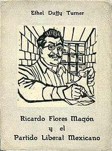 Portada del libro de Ethel Duffy Turner, sobre Ricardo Flores Magón.