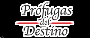 Prófugas del destino - Image: Prófugas del destino logo