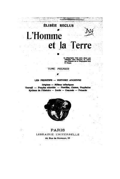 File:Reclus - L'Homme et la Terre, tome I, Librairie Universelle, 1905.djvu
