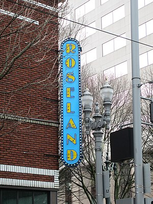 Roseland Theater - Marquee at the intersection of Northwest Sixth Avenue and West Burnside Street in 2014
