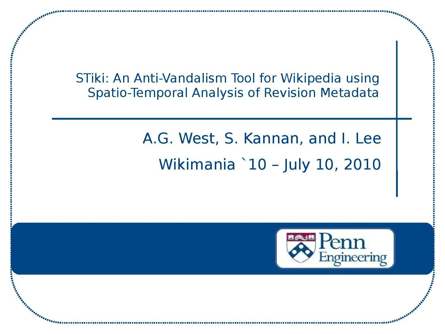 Spatio-Temporal Analysis of Revision Metadata and the STiki Anti-Vandalism Tool.pdf