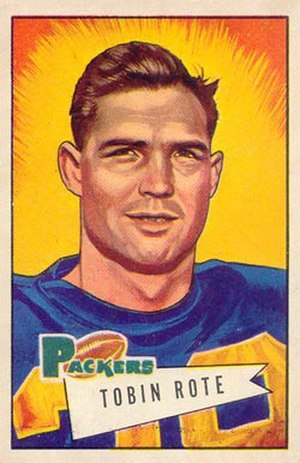 Tobin Rote - Rote on a 1952 Bowman football card